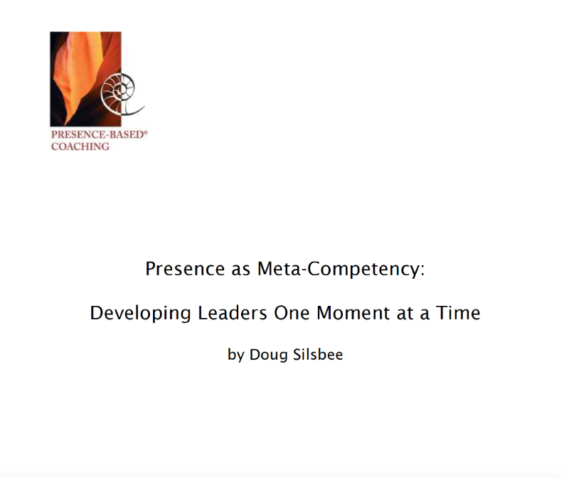 Presence as Meta-Competency by Doug Silsbee