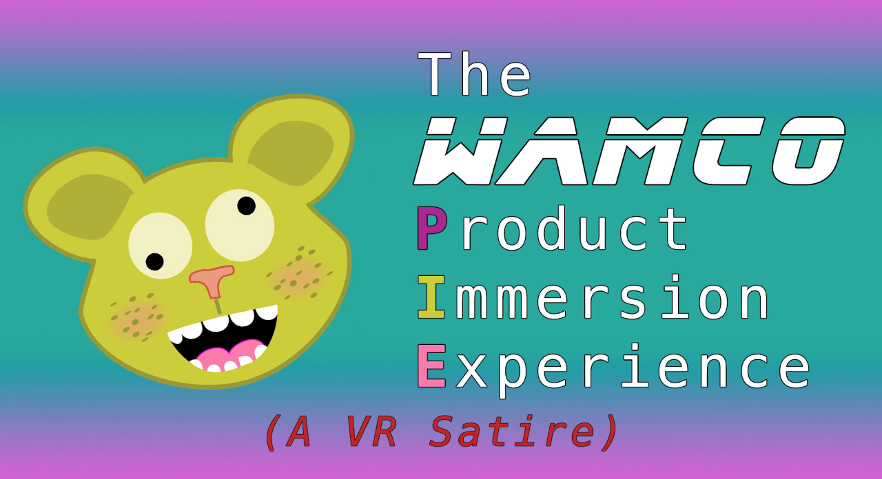 The Wamco PIE VR Experience
