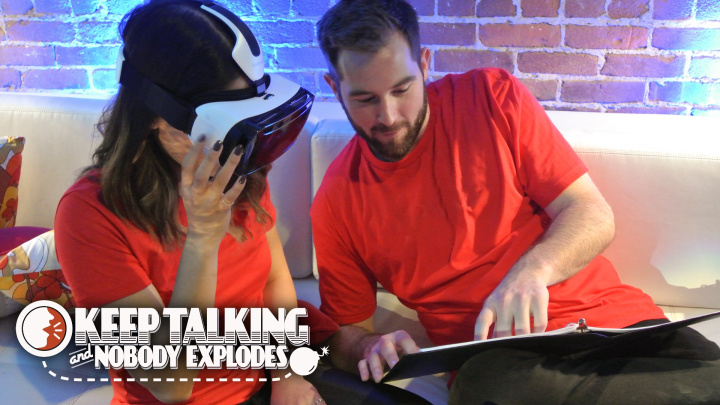 In  Keep Talking and Nobody Explodes,  one player defuses a bomb in VR while the other reads them a series of complicated directions from their phone.
