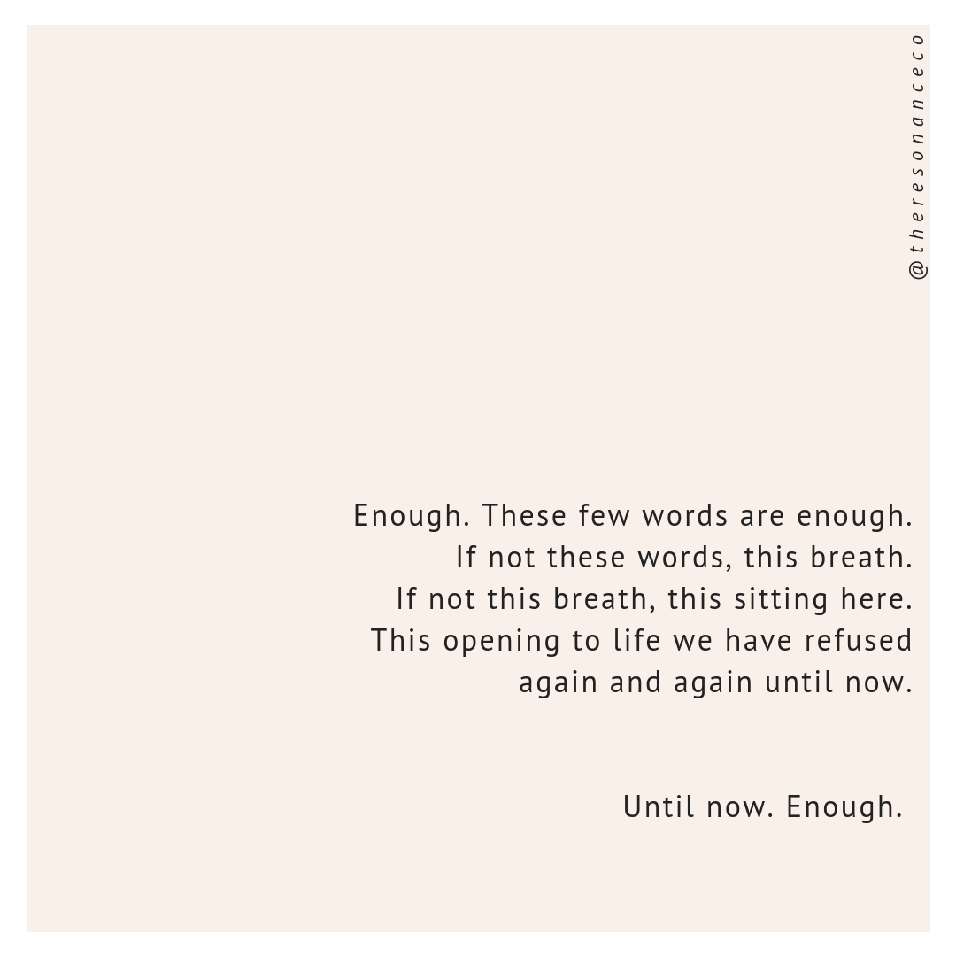 Enough  by David Whyte