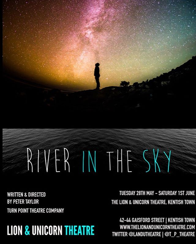 *TOP PICK* RUNNING UNTIL THIS SATURDAY 1st JUNE!!! @turnpointtheatre's brand new show, 'River in the Sky', about grief, escape and telling stories. Tix via: @landutheatre • • • #theatre#fringe#tickets#drama#actors#director#story#newwriting#writing#show