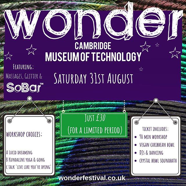 Join me and my wonderful friends @wonderfestie on 31st August for an evening of WONDER at the Museum of Technology in Cambridge . What to expect: workshops, endless amounts dancing, yoga, breathwork, crystal singing bowl sound bath, gong bath & kundalini, awesome DJs, massage, lucid dreaming and life inspiring presenter Fi Munro! . I'll be closing the event by sharing Sound bath,. What better way to end a perfect evening of dancing and making new connections than gliding into a comfy cuddle pile and enjoying the soothing, healing and enchanting sounds of the Alchemy Crystal singing bowls! . 🥗 Yummy Vegan food made with love💚 🍹SObar delicious alcohol free drinks that are also packed with health benefits! 👉🏽Did you know Cambridge is 45 minutes on the train from London? Trains run all the time 💯 🙏🏽WONDER'S mission is to share the experience of belonging and happiness with like minded souls ❤️💚💜What's not to love? Apart from each other?! Seriously love always wins and at every event like this connections are profound and life enhancing🥳 👉🏽Visit website for tickets: https://www.wonderfestival.co.uk/events 👁 See you at The Night of the Museum 🧞♂️ . EARLY BIRD TICKETS priced at £30 until 25th August - 4 more days! Standard price £49.75 *ticket includes your choice of workshop plus a vegan meal