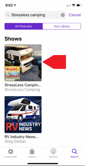 Step two - search for StressLess Camping. You will see our podcast and an episode of a podcast that Tony was on. Tap on the talking Winnebago.