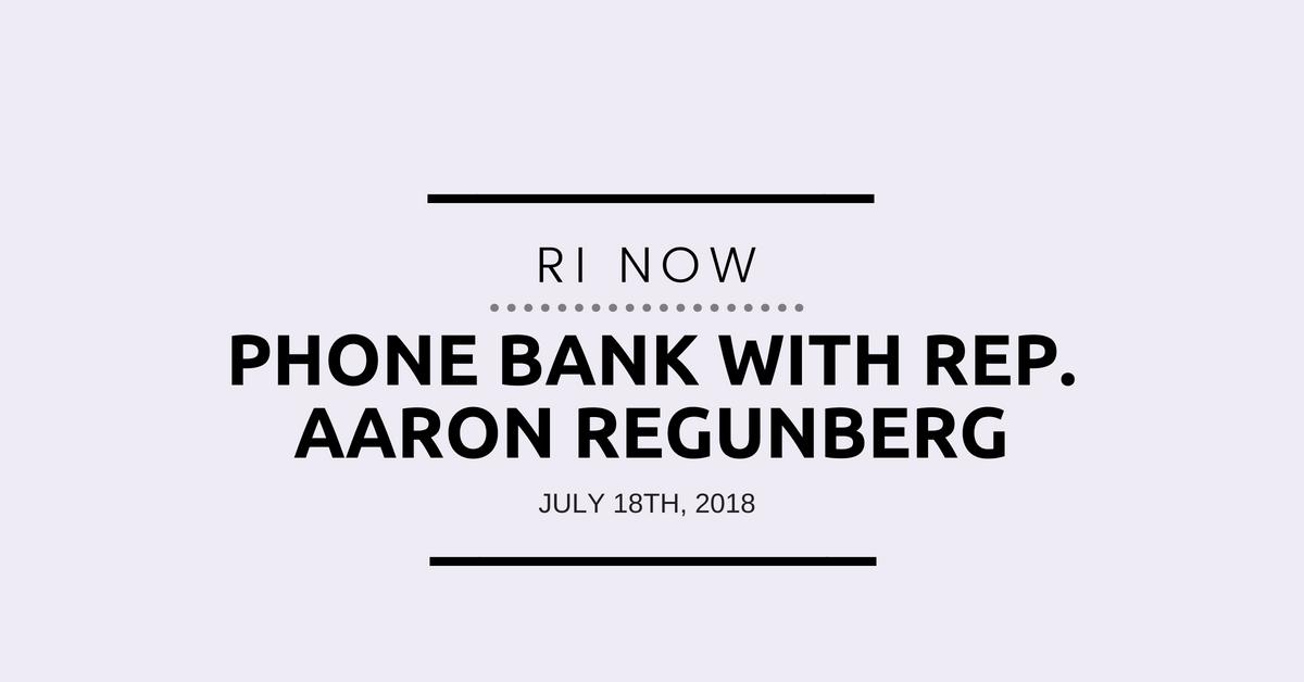 RI NOW Phone Bank with Rep. Aaron Regunberg (1).png
