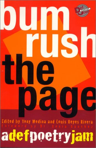 Bum Rush The Page: A Def Poetry Jam   Three Rivers Press, 2001