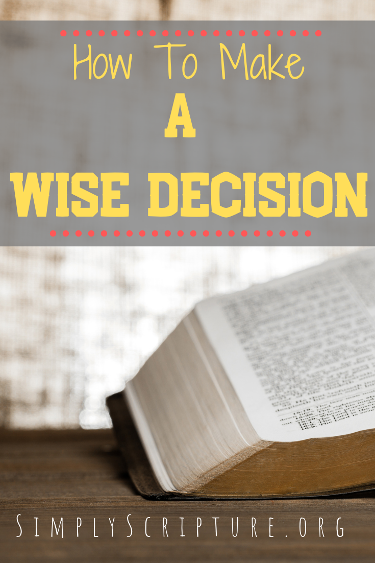 Do you struggle with making wise choices? Are you at a crossroads and wonder what direction God wants to take your life? Ask yourself these questions and allow the Holy Spirit to speak to you about the decision you are ready to make. The future version of you is worth it! How To Make A Wise Decision. Simply Scripture.