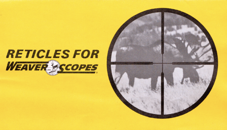 - Reticles for Weaver Scopes