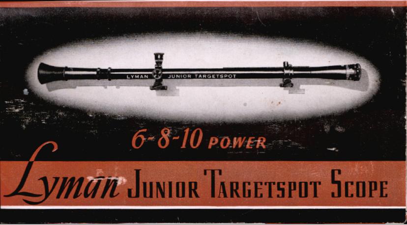 - Lyman Junior Target Scope