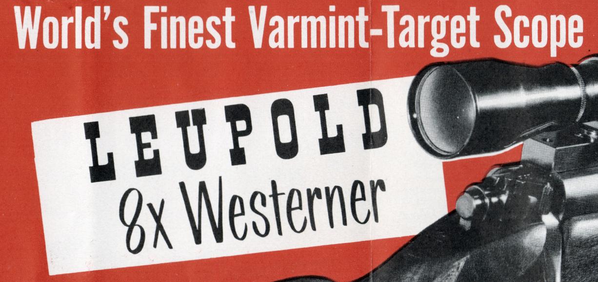 - Leupold 8x Westerner Flyer