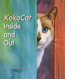 KokoCat, Inside and Out   by Lynda Graham-Barber  KokoCat, a well-loved housecat, has seen the world only from the safety of her windows. One day, she takes advantage of an open door and runs away to explore. Once outside, she finds that life is more complicated and less enjoyable than she bargained for. Hungry, lost, and alone, KokoCat takes shelter under a trash bin, dreaming of her former life and the people who care about her.
