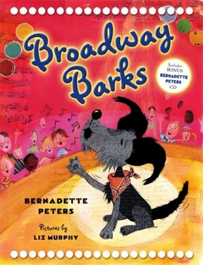Broadway Barks   by Bernadette Peters   Broadway Barks is heartwarming story about a lonely dog living in a New York City park who is suddenly rescued and finds a new home. The story teaches readers about animal adoption, animal homelessness, and responsible pet ownership. The book also contains an audio CD with author Bernadette Peters reading the book and singing an original song written for the book.