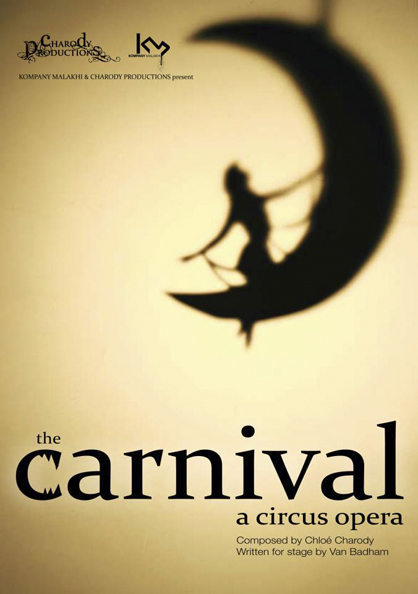 the-carnival-a-circus-opera-by-chloc3a9-charody-londons-west-end-2011.jpg