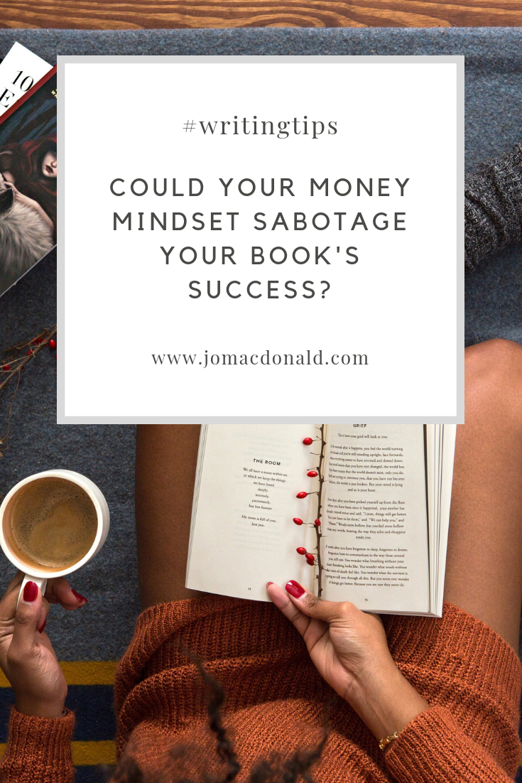 Could Your Money Mindset Sabotage Your Book's Success