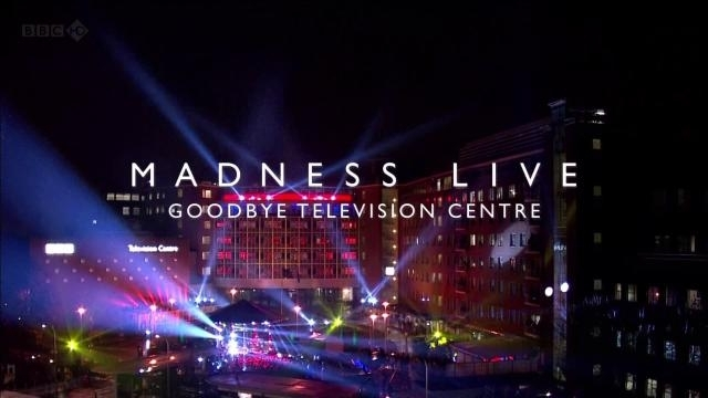 Madness Live: Goodbye TVC - BBC TELEVISION