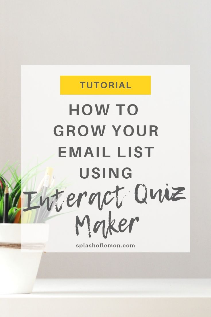 Tutorial: How to grow your email list using Interact Quiz Maker