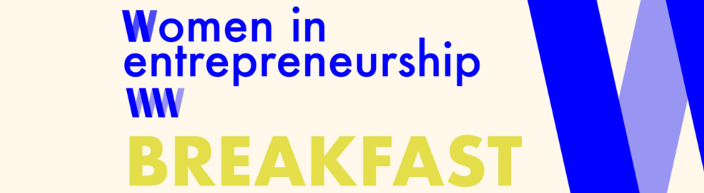 Women+in+Entrepreneurship+Breakfast.png
