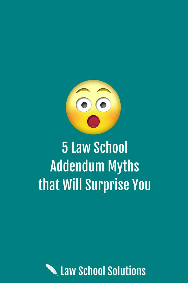 5-law-school-addendum-myths-that-will-surprise-you