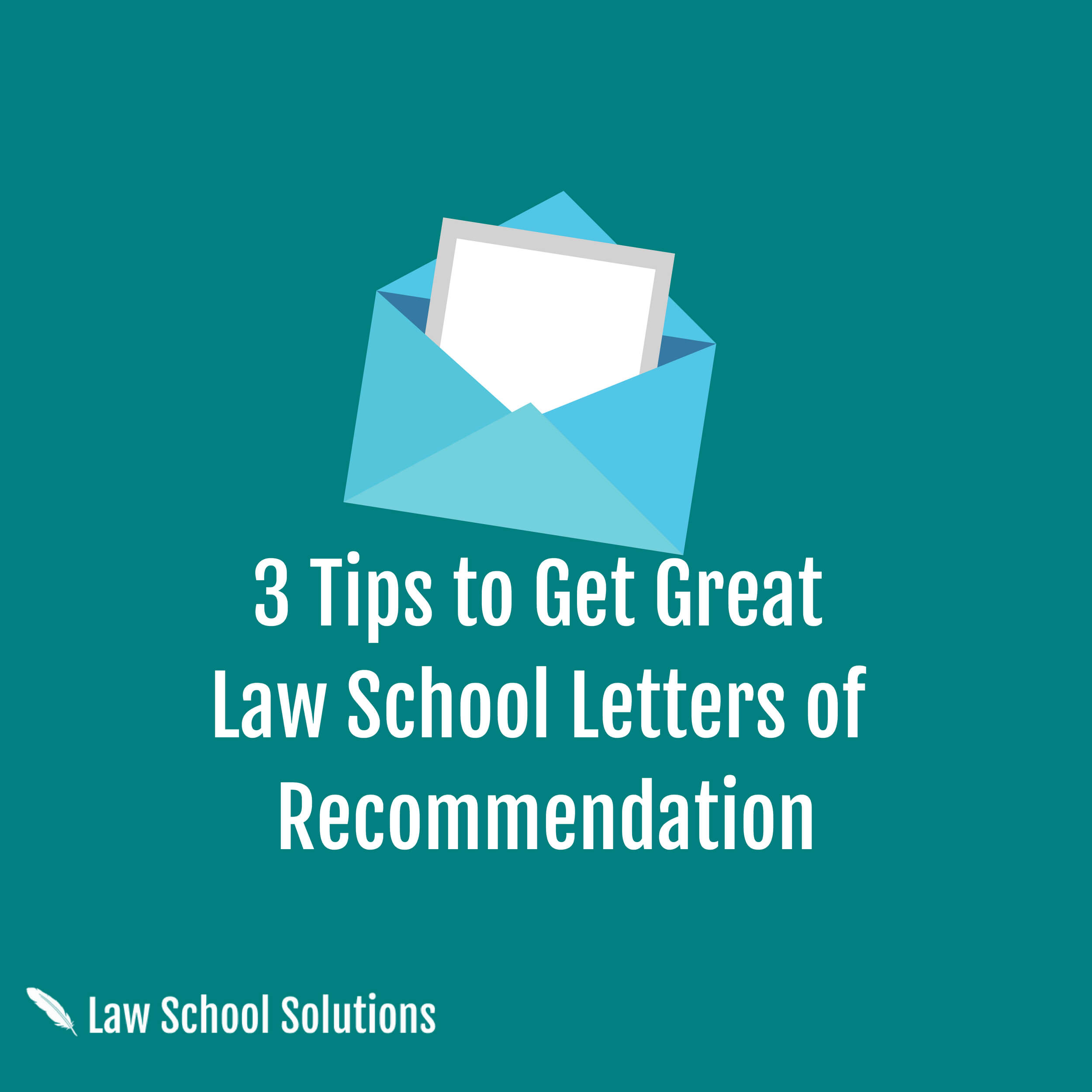 3-tips-to-get-great-law-school-letters-of-recommnedation
