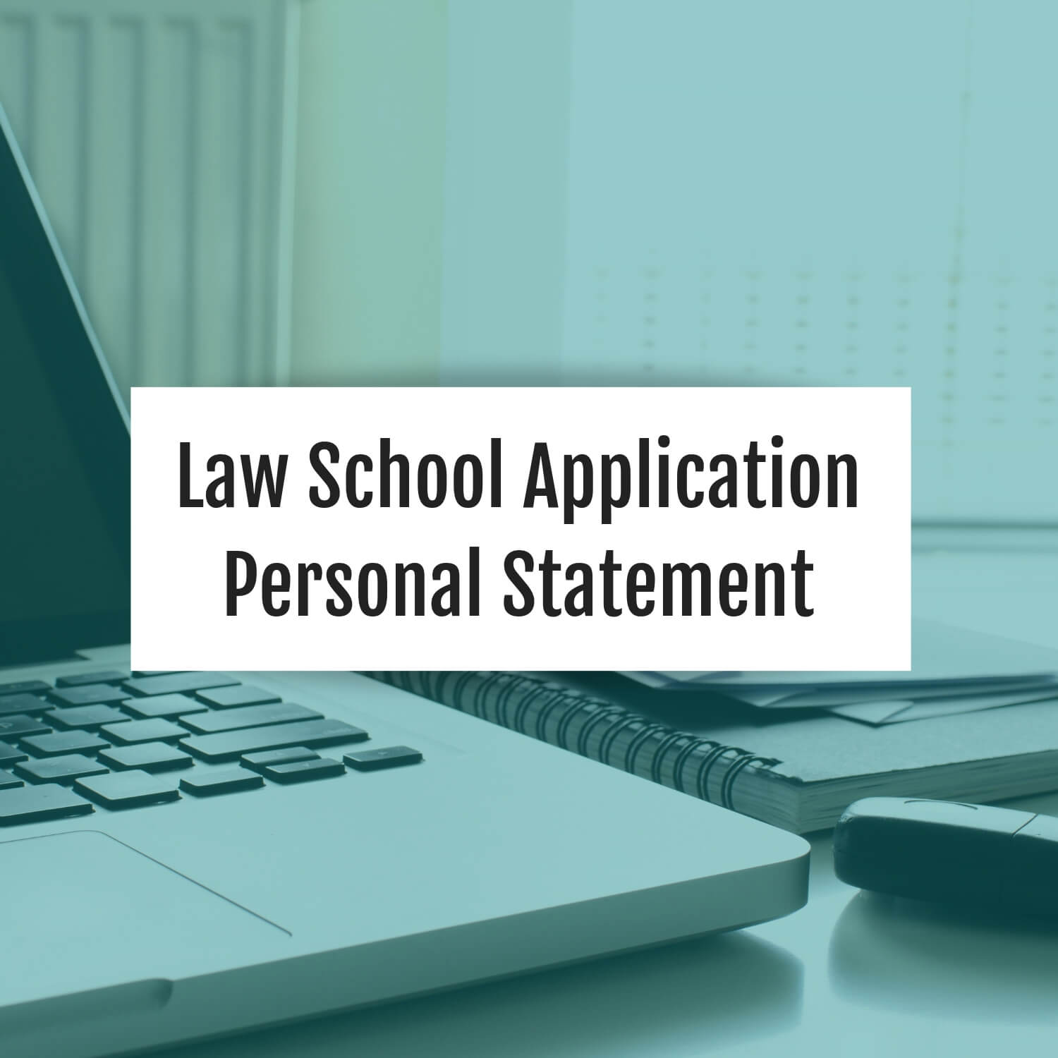 law-school-application-personal-statement