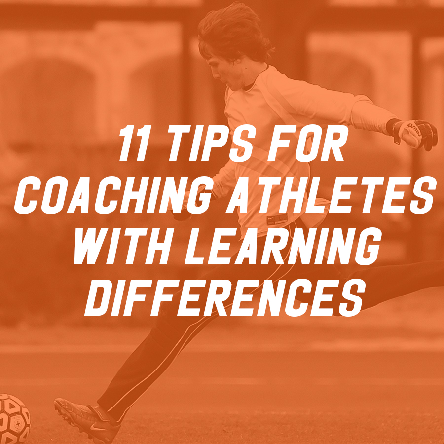 11 Tips for Coaching Kids with Learning Differences