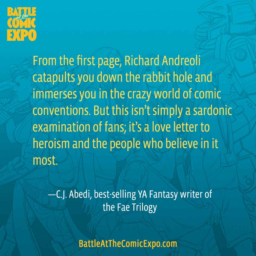 Early praise for   Battle at the Comic Expo