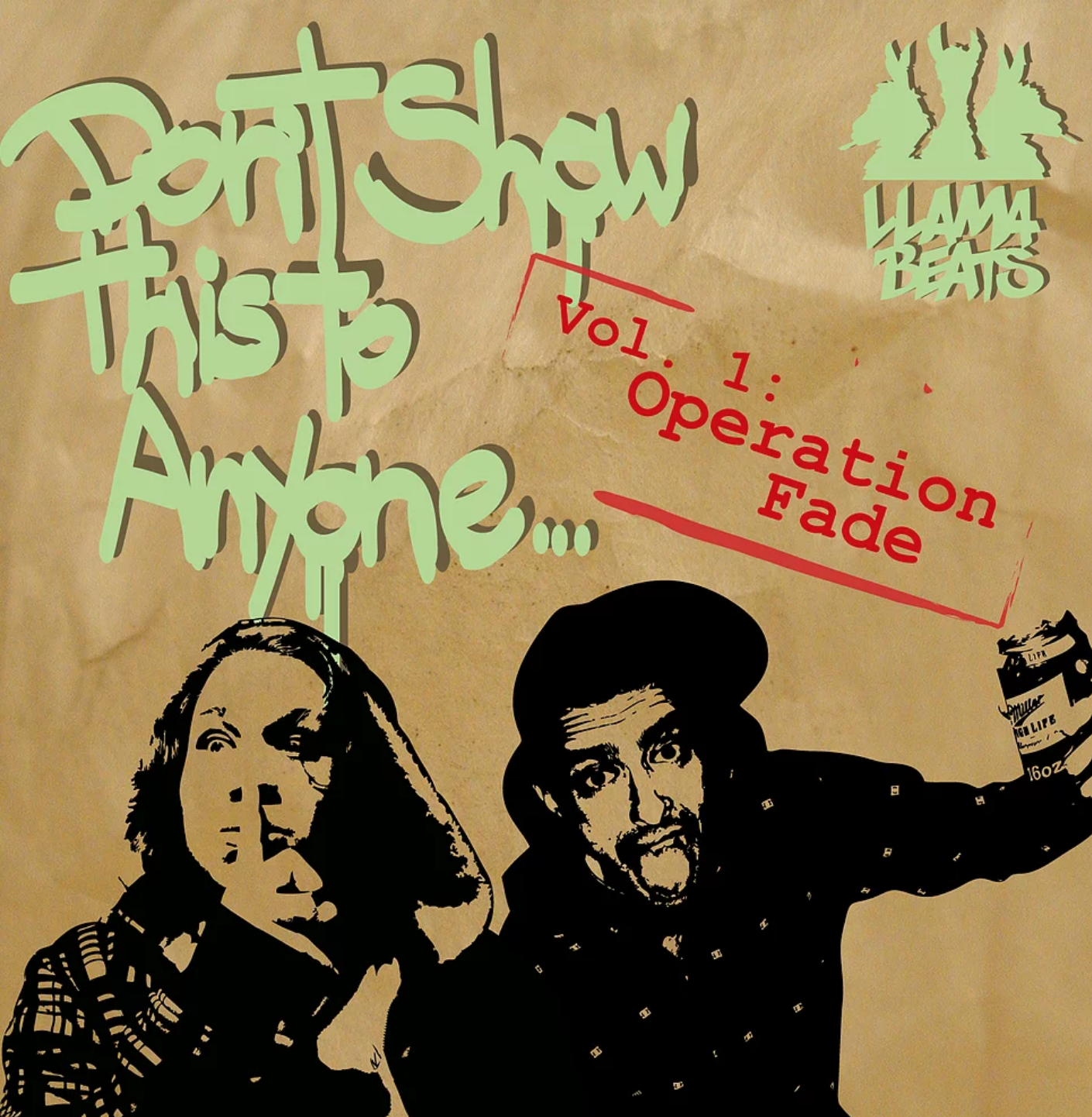 """""""Don't Show This To Anyone - Vol. 1: Operation Fade"""" by Llamabeats (2010) -  Stream & Download"""