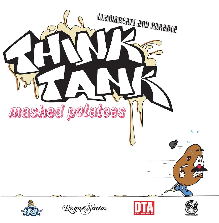 """""""Mashed Potatoes"""" by Think Tank (Llamabeats & Parable) (2010)"""