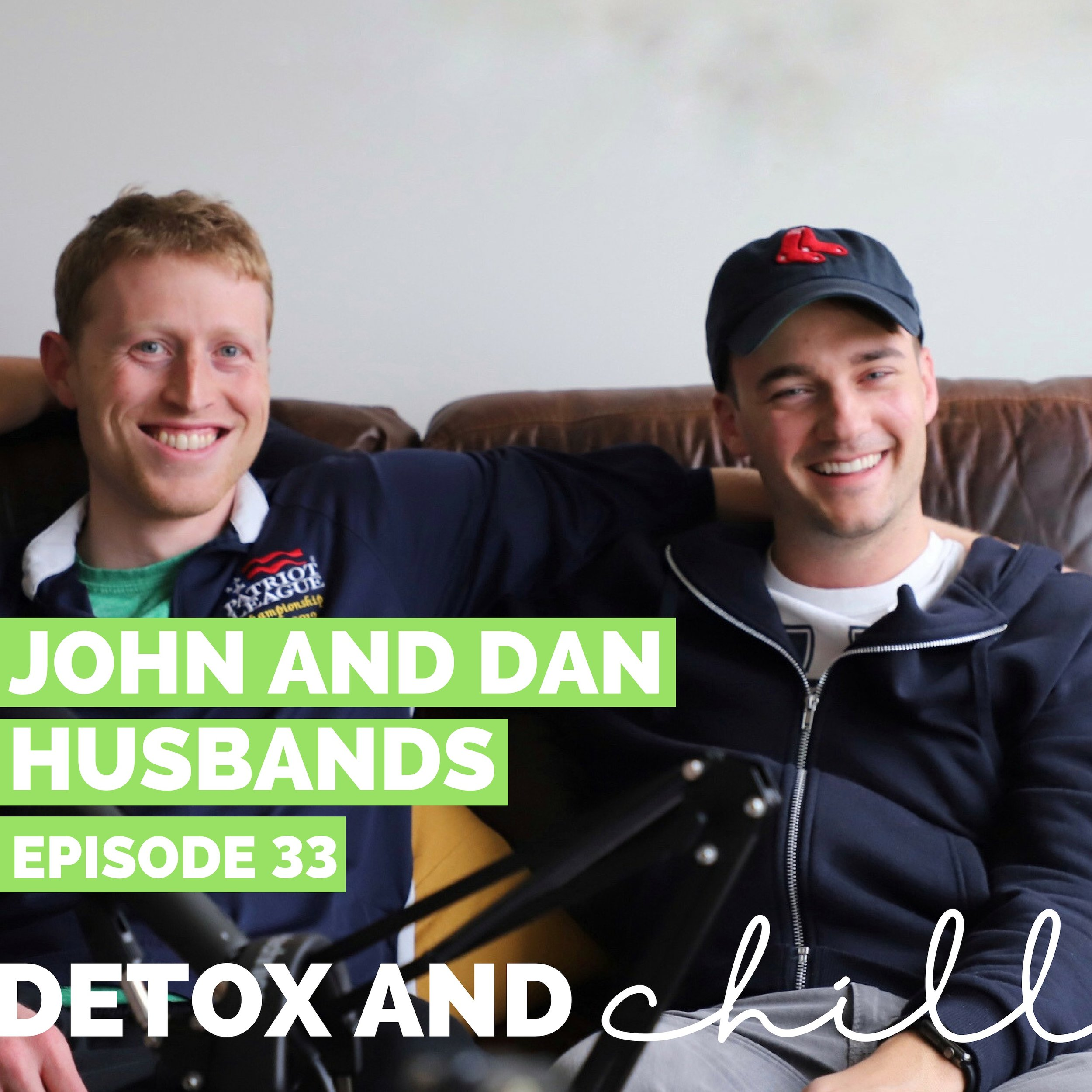 Episode #33: John & Dan // Husbands of Detox & Chill - The Husbands episode part TWO is brought to you by our amazing...husbands. We are so grateful that these busy guys took the time to record ANOTHER episode with us - on a weekend - and be really open about marriage and relationships and topics that are typically taboo.We're trying to bring more honest marriage conversations to the forefront - because while it's not always sunshine and rainbows, there are things you work through and come out on the other side for the better.In this episode we talk about things like marriage, sex, and staying friends with exes. It gets juicy.We are so excited to hear what you think - let's start normalizing these conversations together. We'd love to continue this conversation in our Facebook group and on Instagram. Our Facebook group is a safe space for anyone who joins, so don't forget to check us out there. Just search *SUPER EXLUSIVE* Detox & Chill Podcast Group. As always, don't forget to follow along with us on Instagram (@detoxandchillpodcast) and join our Facebook group. We love you!Follow John hereFollow Dan hereHave a wonderful day!Xoxo,Meg & Beck