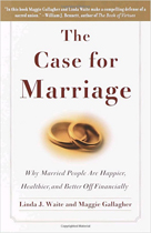 The Case for Marriage: Why Married People are Happier, Healthier, and Better Off Financially - by Linda J. Waite and Maggie GallagherA scholarly review and distillation of the voluminous, excellent social science data available about all aspects of marriage. Young people who are understandably skeptical of marriage in America today would do well to consider the facts of the matter.