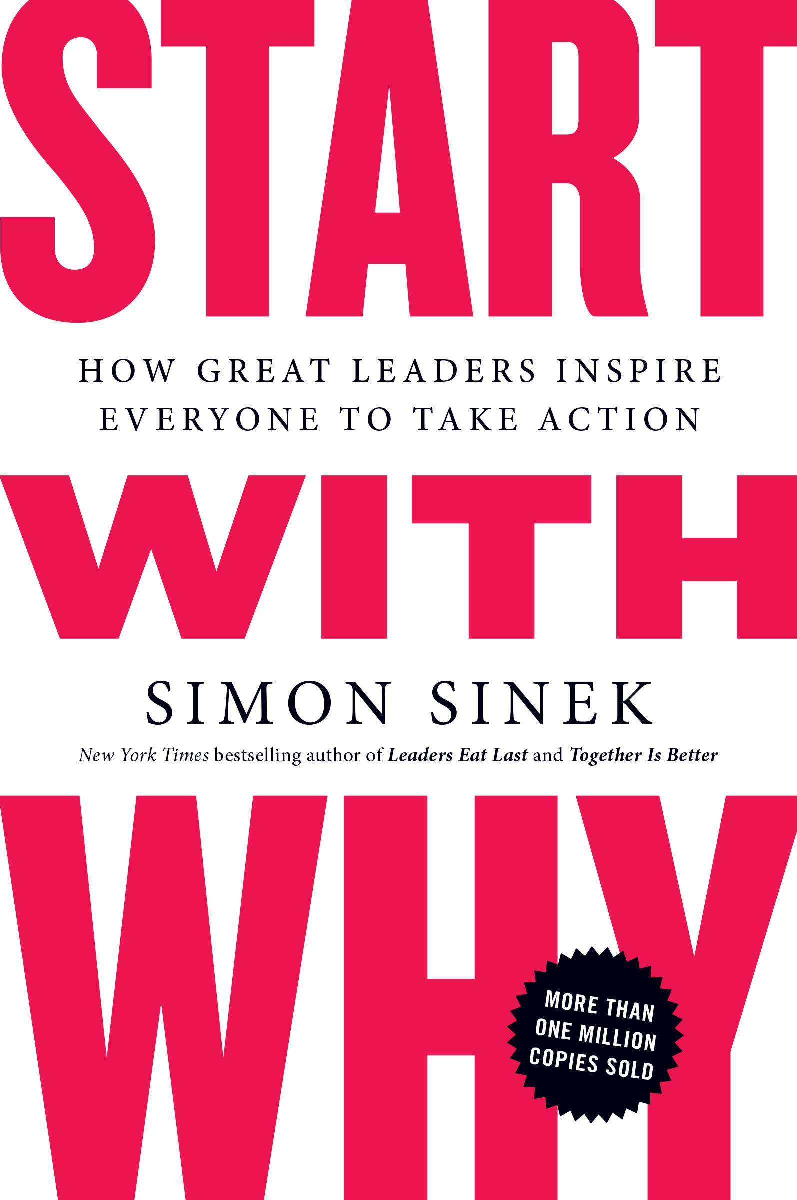Start with Why- Simon Sinek