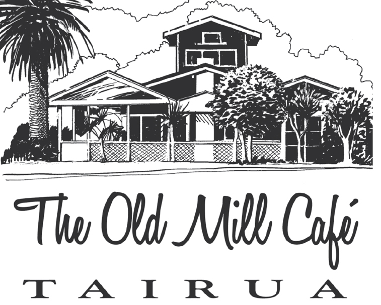 OLD MILL CAFE   1 The Esplanade, Tairua   The perfect place for a delicious brunch or lunch or that relaxing afternoon wine with friends.