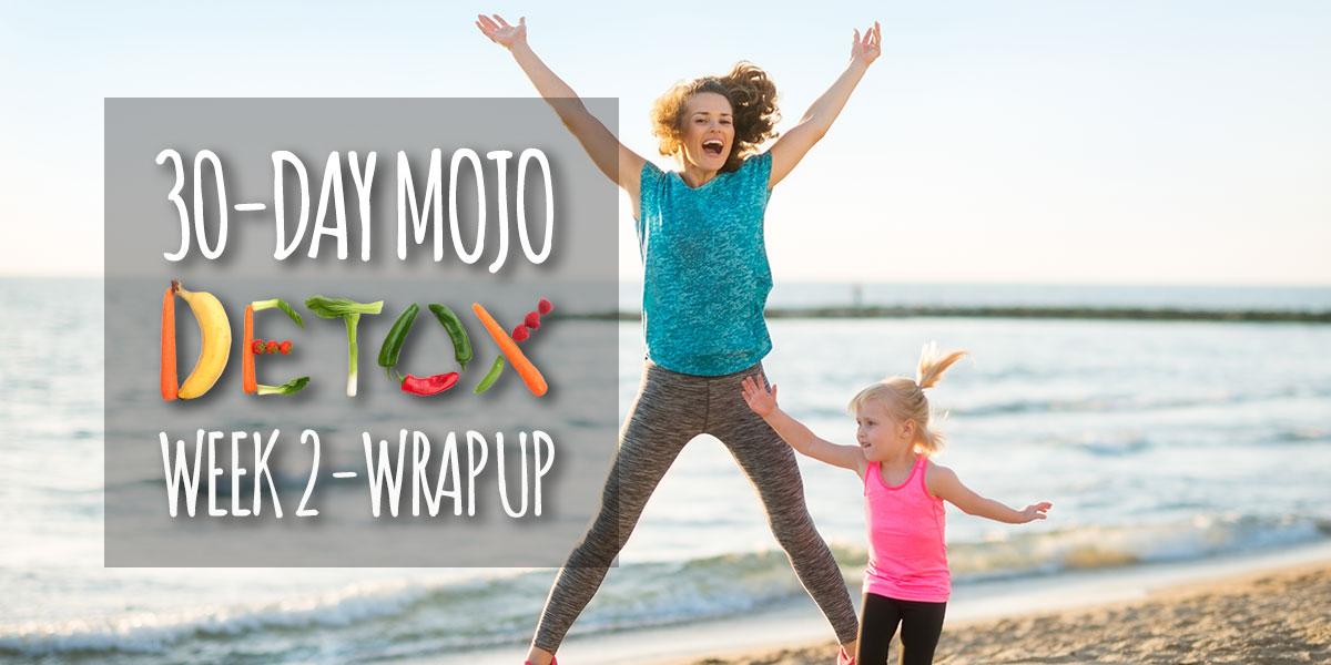 mojo-detox-week-2-wrap-header.jpg
