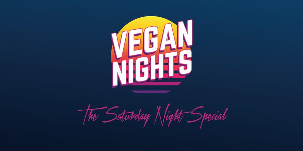 3rd August - VEGAN NIGHTS The Saturday Night Special150 Brick Ln, London E1 6QLDoors open at 5pm