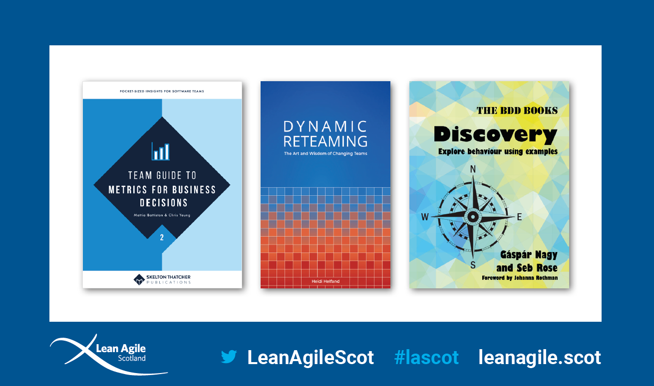 The book giveaway for LASCOT 2019 attendees: Metrics for Business Decisions, Dynamic Reteaming, and Discovery