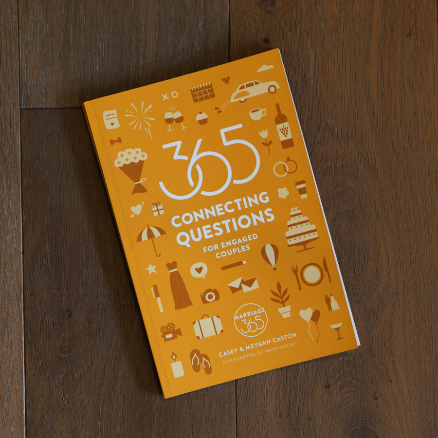We encourage you to check out our book 365 Connecting Questions for Engaged Couples and make sure you continue learning more about each other before you get married. - That's right, we give you 365 MUST-ASK QUESTIONS and also included are questions for those of you who have previously been married.