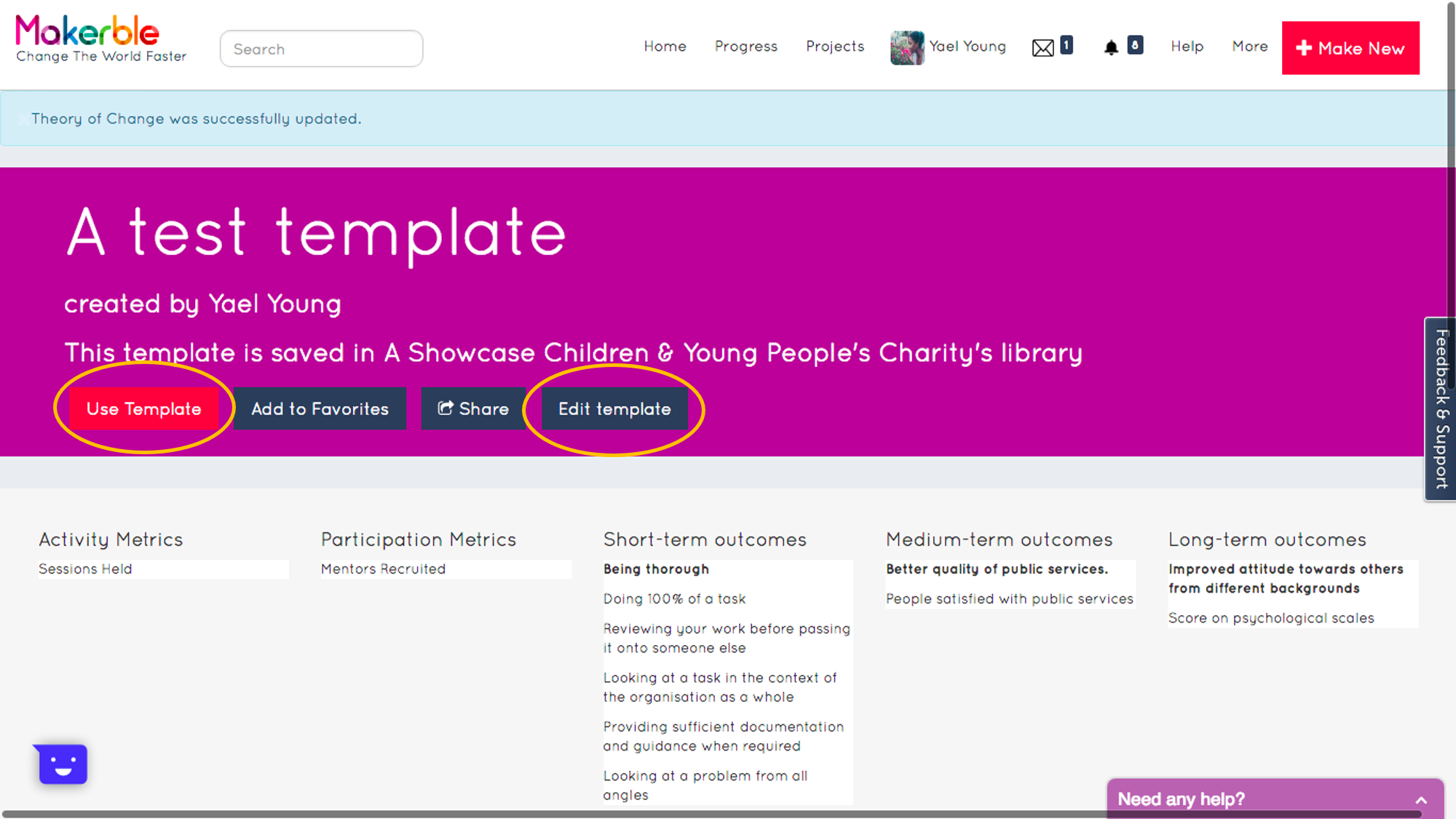 - You will arrive on your Template's page.From here, by pressing the respective buttons highlighted, you can edit the Template (i.e. adjust the metrics) or use the Template