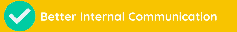 better internal comms.png