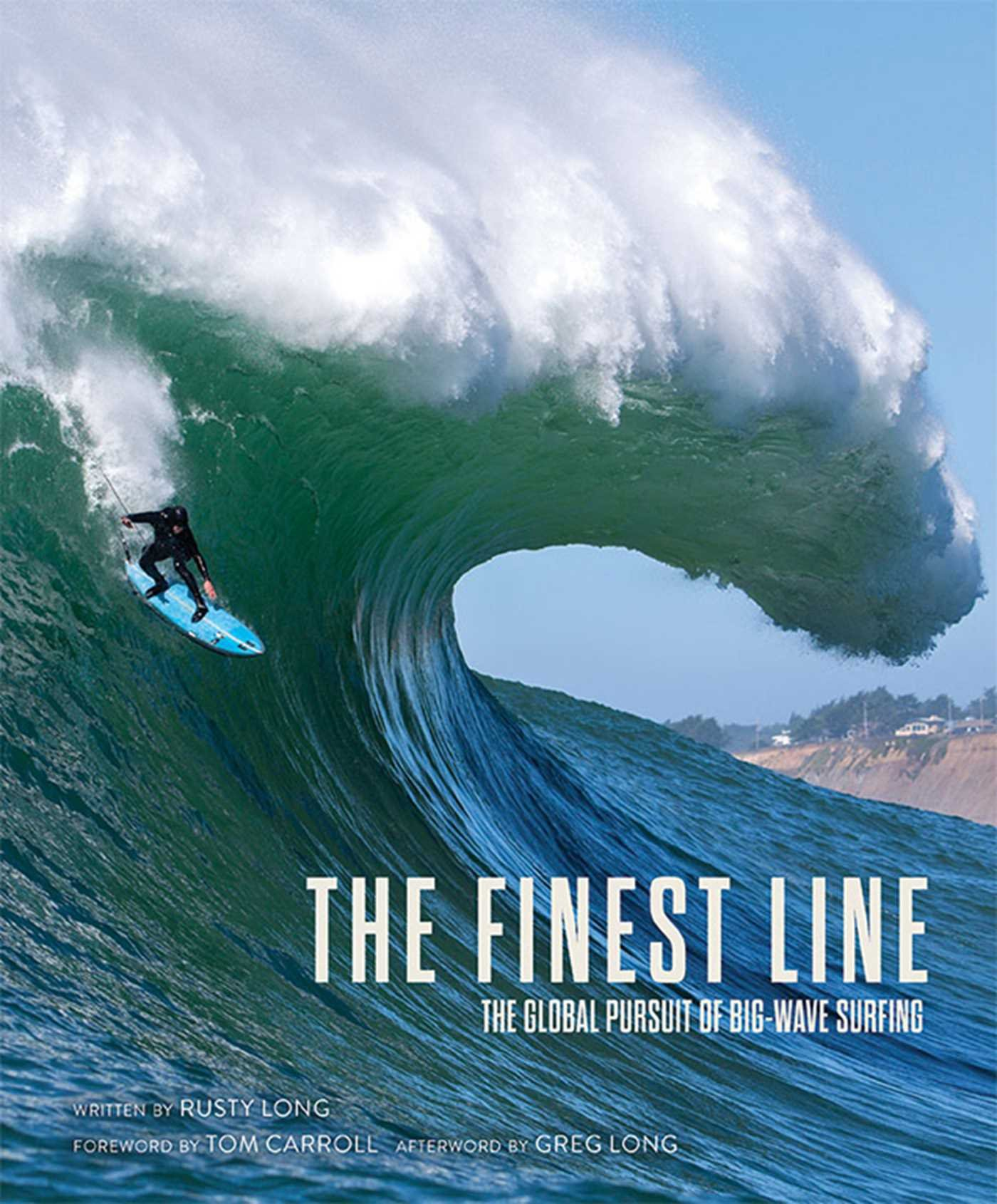 The Finest Line- The Global Pursuit of Big-Wave Surfing.jpg