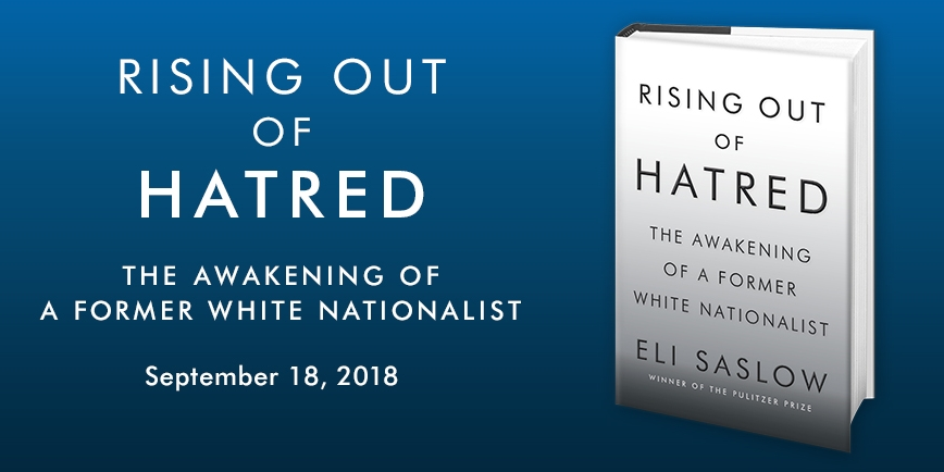 """Early praise for Rising Out of Hatred...  """"The story of Derek Black is the human being at his gutsy, self-reflecting, revolutionary best, told by one of America's best storytellers at his very best. Rising Out of Hatred proclaims if the successor to the white nationalist movement can forsake his ideological upbringing, can rebirth himself in antiracism, then we can too no matter the personal cost. This book is an inspiration."""" —Ibram X. Kendi, National Book Award-winning author of Stamped from the Beginning: The Definitive History of Racist Ideas in America  """"Rising Out of Hatred is an unforgettable story - fair, humane, unflinching, and brimming with insights about American racism and the white nationalist movement. Saslow has given us an instant classic of narrative writing and reporting."""" —Steve Coll, two-time winner of the Pulitzer Prize, New Yorker staff writer and Dean of the Columbia University Graduate School of Journalism  """"This is a double portrait: of a worse America, and of a better one. Neither of them has yet come to pass, but each of them might. Thanks to reporting that is both truthful and humane, we see in one young man's decision a guide to the choices that face a generation and a country.""""  —Timothy Snyder, New York Times bestselling author of On Tyranny and The Road to Unfreedom   """"No one can match Eli Saslow's skill at telling the most improbable, humane, and riveting tales of our time. Anyone despairing at the hate that has fueled so much of America's politics ought to read this unforgettable story."""" —Jane Mayer, New Yorker staff writer and New York Times bestselling author of Dark Money  """"This is a beautiful and important book. I am a changed person for having read it. If my father were still alive, there would be no book I'd rather discuss with him than this. There are gorgeous, brilliant souls at work in this powerfully told story, and they are everything that's right and promising about our future."""" —Elisha Wiesel, son of Elie and Marion Wi"""