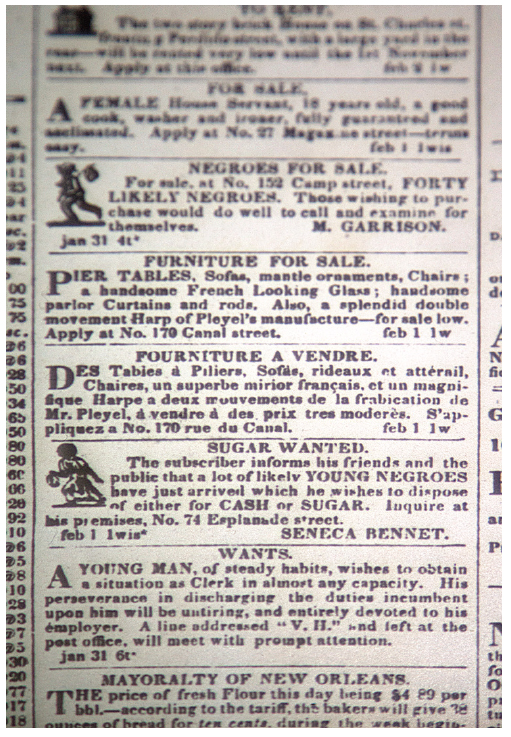 Advertisement offering slaves in exchange for cash or sugar in  The Daily Picayune , February 4, 1840. Louisiana Division/City Archives, New Orleans Public Library.