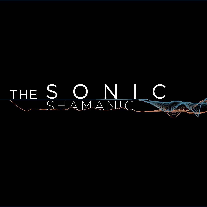 The Sonic Shamanic