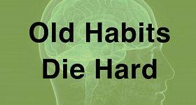 old-habits-die-hard-w280.jpg