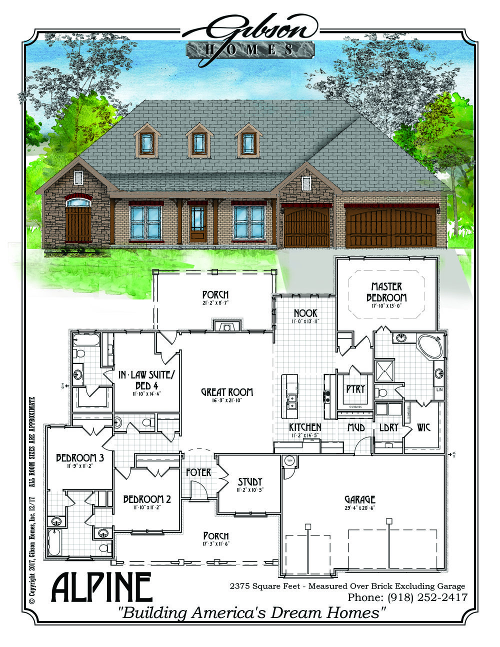 ALPINE - 2547 Sq. Feet3 BedroomsPlus a Mother in Law Suite3.5 Baths3 car GarageBase Price $255,000