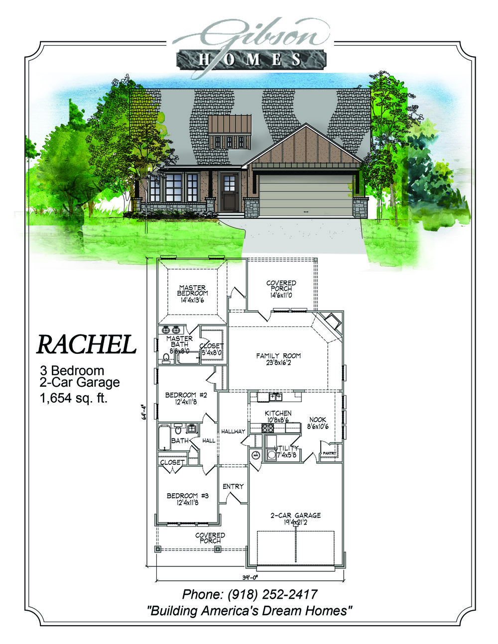 RACHEL - 1688 Sq. Feet3 bedrooms2 bathrooms2 car garageBase Price $160,000