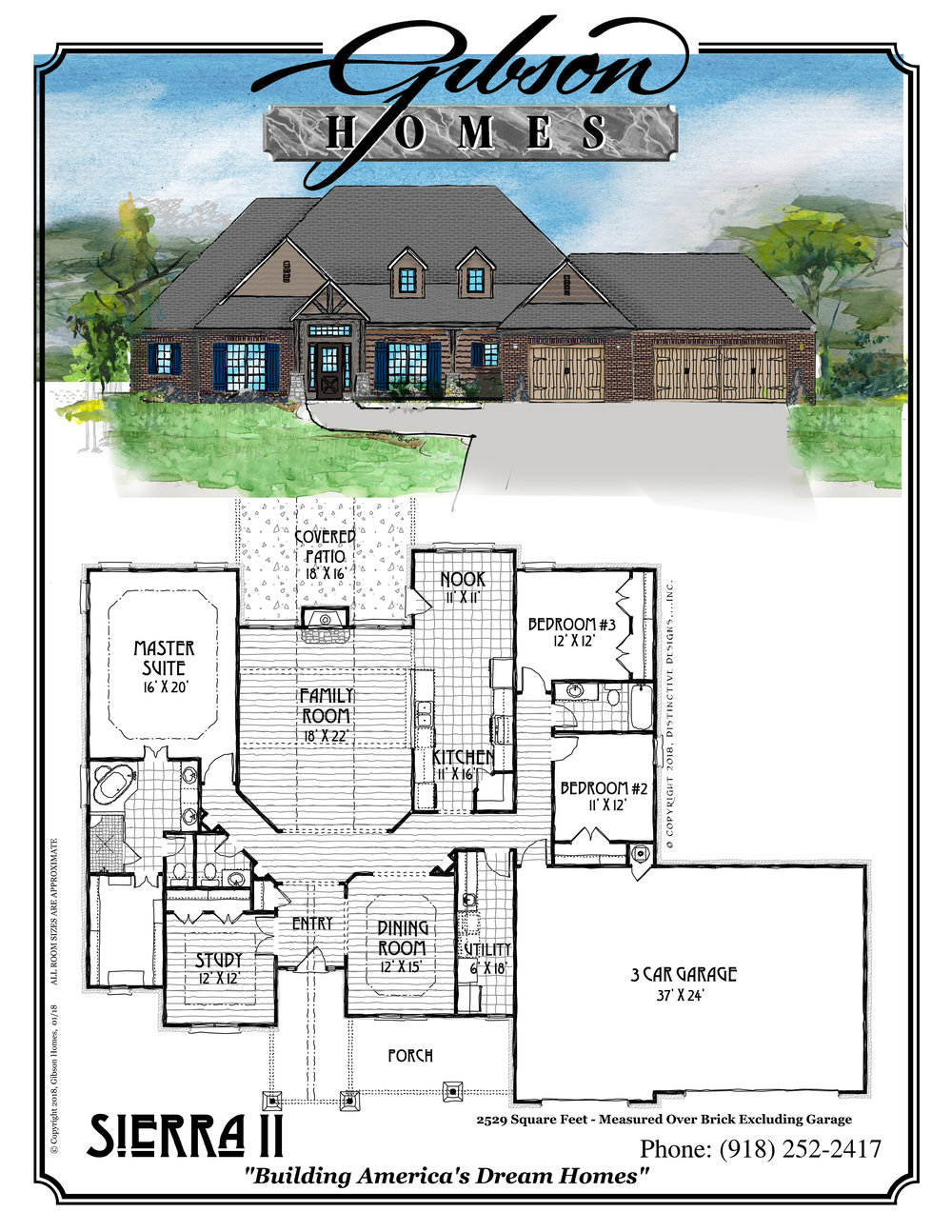 SIERRA II - 2529 Sq. Feet3 bedrooms2.5 bathsStudyFormal Dining3 car garageBase Price $265,000
