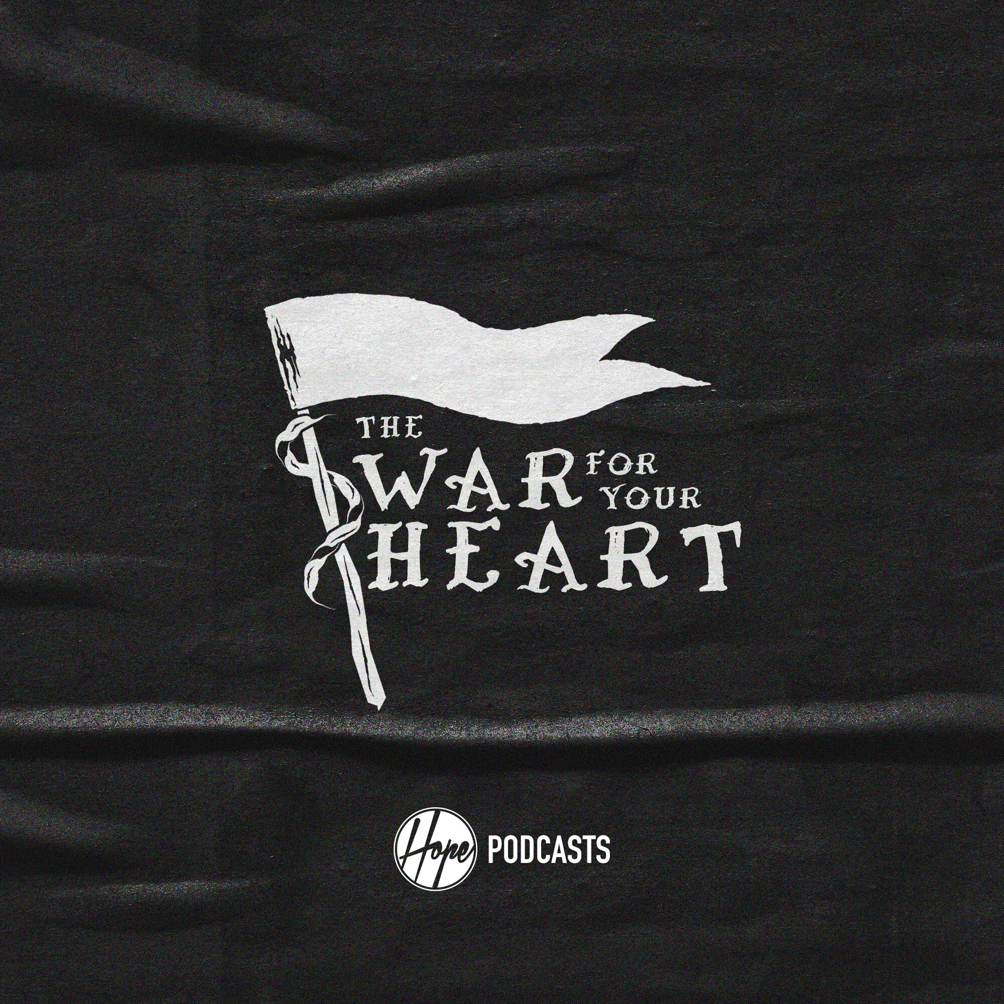WAR FOR YOUR HEART podcast.jpg