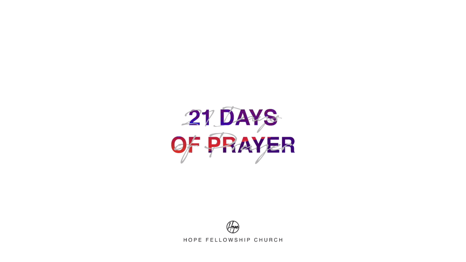 21 Days of Prayer Week 1