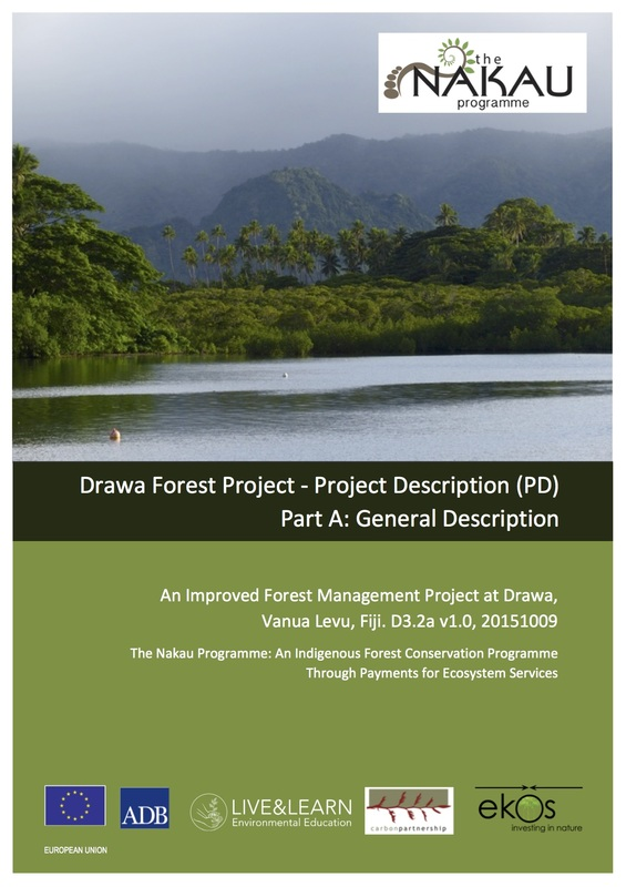 Project development involves applying the methodology elements (on left) to the project site in the generation of a Project Description (PD). A PD is a detailed proposal quantifying the benefits to be produced by the project once implemented. The PD is split into two parts. Part A General Description involves the application of the Nakau Methodology Framework to the project site. This document (above) is the PD (Part A) for the Drawa Project. Part B of the PD involves the application of the Technical Specifications Module to the project site (see below). The Drawa PD Part A was validated to the Plan Vivo Standard in 2016.