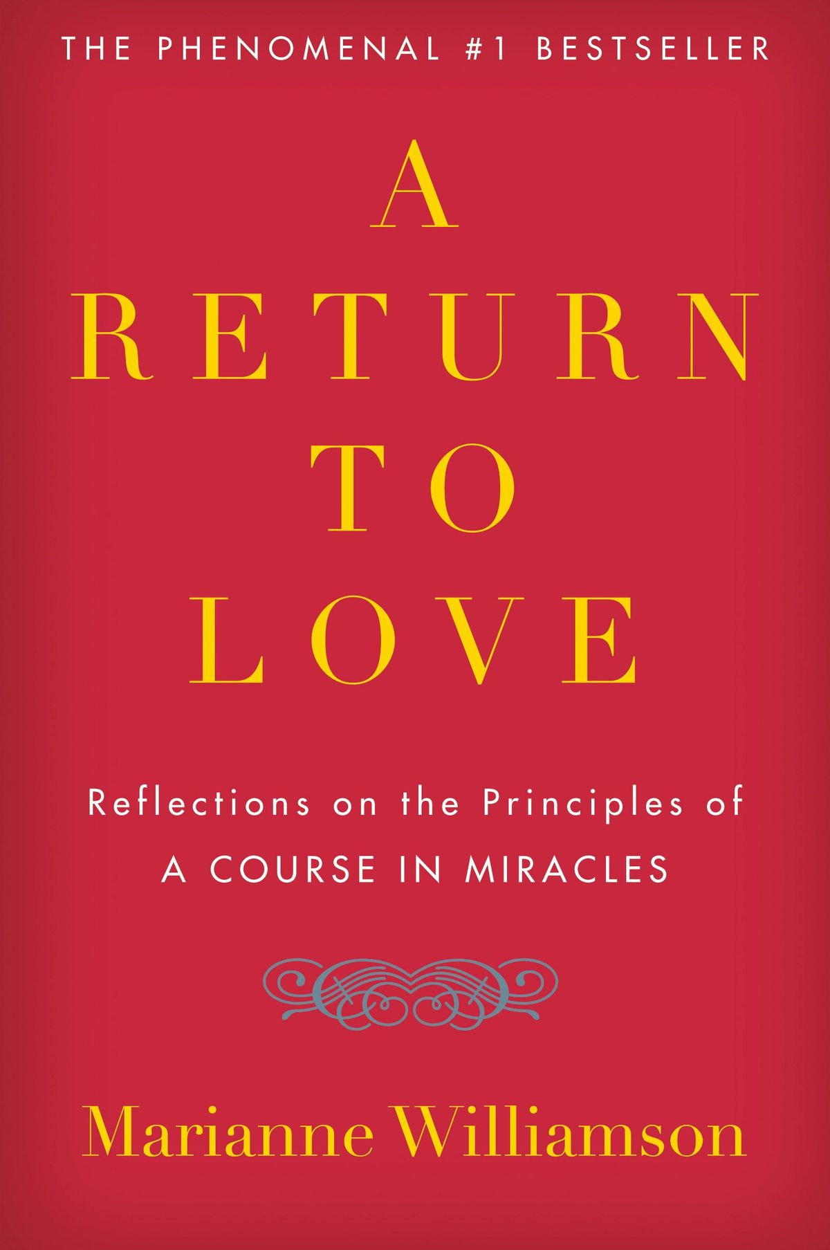 Book REview: A Return to Love, by Marianne Williamson | Holistically Inspired Blog