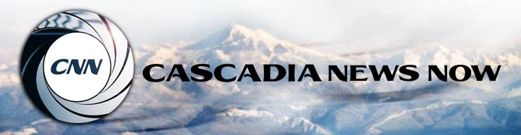 Cascadia News Now